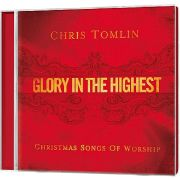 Glory In The Highest: Christmas Songs Of Worship