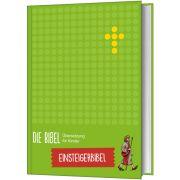 Die Bibel - Übersetzung für Kinder, Einsteigerbibel
