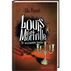 Louis von Mortville - Der verschwundene Leuchter