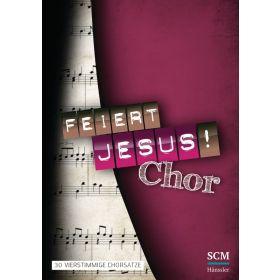 Feiert Jesus! Chor